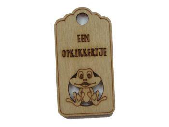 houten label een opkikkertje
